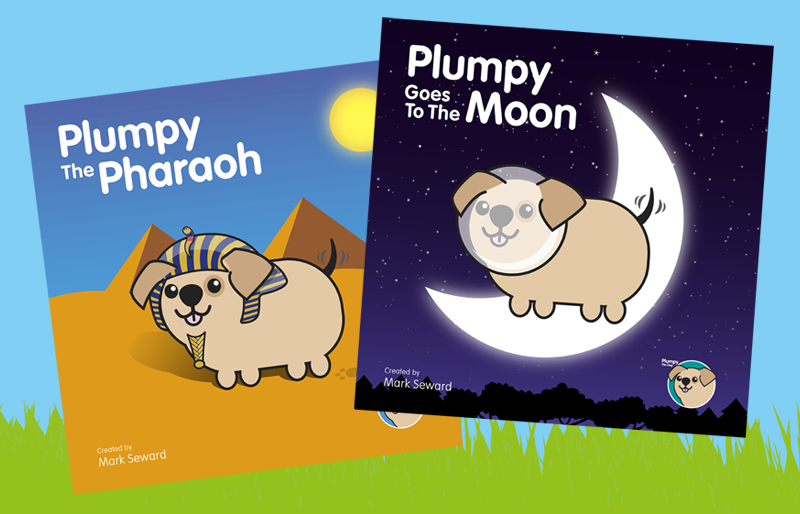 Plumpy The Pharaoh and Plumpy Goes To The Moon.